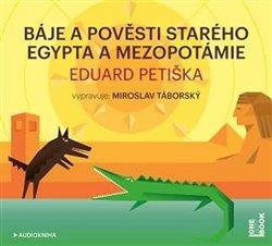 Obálka titulu Báje a pověsti starého Egypta a Mezopotámie