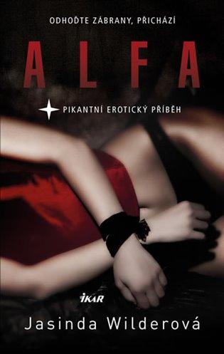 Alfa:Pikantní erotický příběh - Jasinda Wilderová   Booksquad.ink
