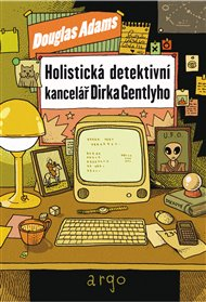 Holistická detektivní kancelář Dirka Gentlyho