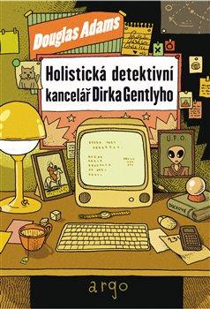 Obálka titulu Holistická detektivní kancelář Dirka Gentlyho