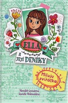 Obálka titulu Ella a její deníky 3: Miluju zvířátka