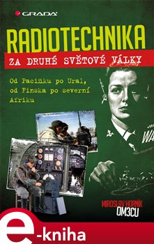Obálka titulu Radiotechnika za druhé světové války