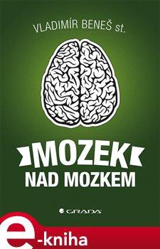 Obálka titulu Mozek nad mozkem