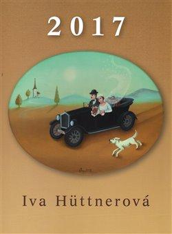 Obálka titulu Kalendář 2017 - Iva Hüttnerová - nástěnný