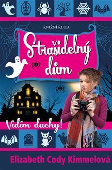 Obálka titulu Vidím duchy! 2: Strašidelný dům