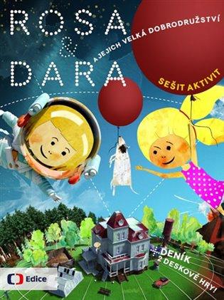 Rosa a Dara a jejich velká dobrodružství - Lenka Bukovská, | Replicamaglie.com