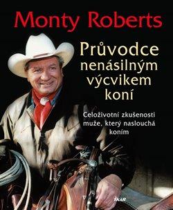 Obálka titulu Průvodce nenásilným výcvikem koní