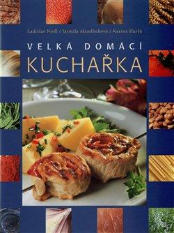 Obálka titulu Velká domácí kuchařka