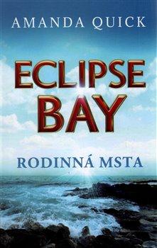 Obálka titulu Eclipse Bay - Rodinná msta