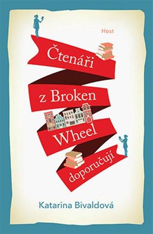 Čtenáři z Broken Wheel doporučují - Katarina Bivaldová   Booksquad.ink