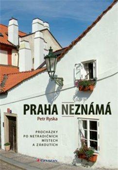Obálka titulu Praha neznámá