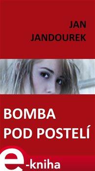 Obálka titulu Bomba pod postelí