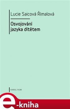 Obálka titulu Osvojování jazyka dítětem