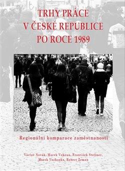 Obálka titulu Trhy práce v České republice po roce 1989