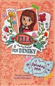 Ella a její deníky 4: Splněný sen