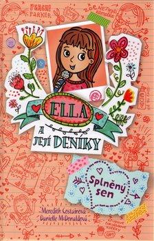 Obálka titulu Ella a její deníky 4: Splněný sen