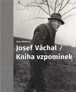 Obálka titulu Josef Váchal / Kniha vzpomínek