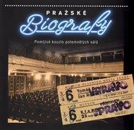 Pražské biografy - Pomíjivé kouzlo potemnělých sálů
