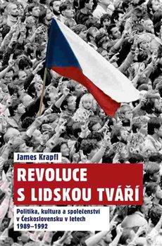 Obálka titulu Revoluce s lidskou tváří
