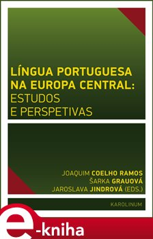 Obálka titulu Língua Portuguesa na Europa Central: estudos e perspetivas