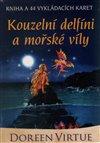 Obálka knihy Kouzelní delfíni a mořské víly