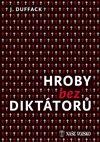 Obálka knihy Hroby bez diktátorů