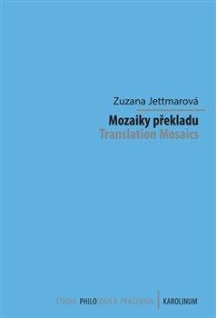 Obálka titulu Mozaiky překladu