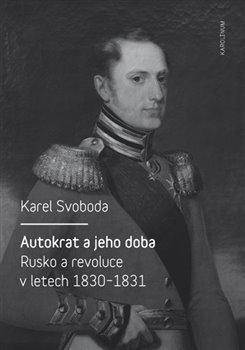 Obálka titulu Autokrat a jeho doba