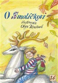 O Smolíčkovi - Viola Somogyi