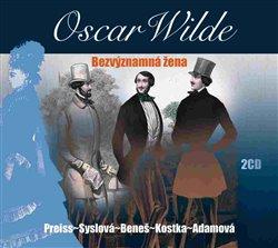 Bezvýznamná žena, CD - Oscar Wilde
