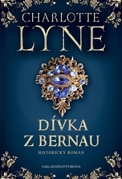 Dívka z Bernau - Charlotte Lyneová