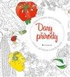 Obálka knihy Dary přírody - ovoce, zelenina a další plody