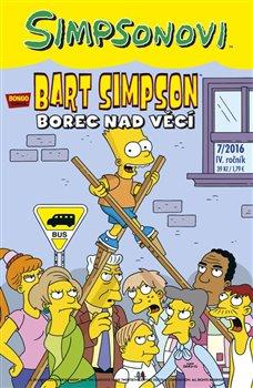 Obálka titulu Bart Simpson 7/2016: Borec nad věcí
