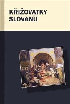 Obálka titulu Křižovatky Slovanů