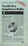 Vysoké hry inspektora Rádla - obálka