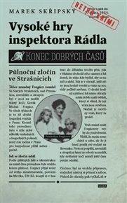 Vysoké hry inspektora Rádla