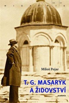 Obálka titulu T.G. Masaryk a židovství