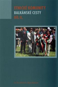 Obálka titulu Etnické komunity - Balkánské cesty II.