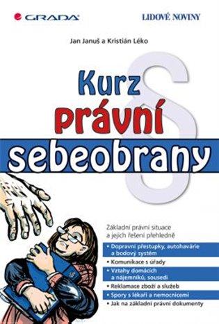 Kurz právní sebeobrany - Jan Januš,   Booksquad.ink
