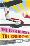 Obálka knihy The Sun & the Moon & the Rolling Stones