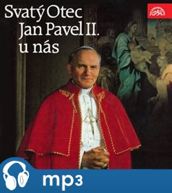 Obálka titulu Svatý Otec Jan Pavel II. u nás