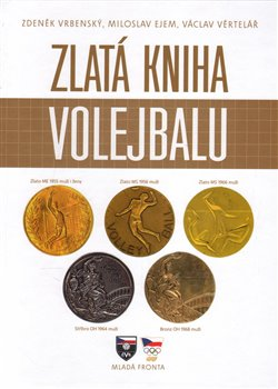 Obálka titulu Zlatá kniha volejbalu