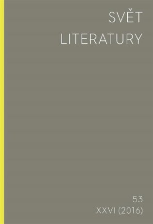 Svět literatury 53/2016 - - | Booksquad.ink