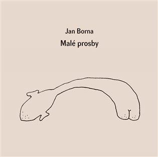Malé prosby - Jan Borna | Booksquad.ink