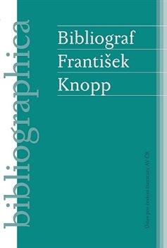 Obálka titulu Bibliograf František Knopp
