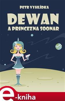 Obálka titulu Dewan a princezna Soonar
