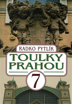 Obálka titulu Toulky Prahou 7