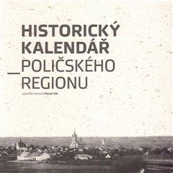 Obálka titulu Historický kalendář Poličského regionu