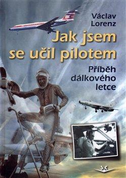 Obálka titulu Jak jsem se učil pilotem