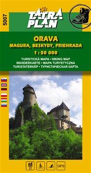 Obálka titulu Orava - Magura, Beskydy, Priehrada